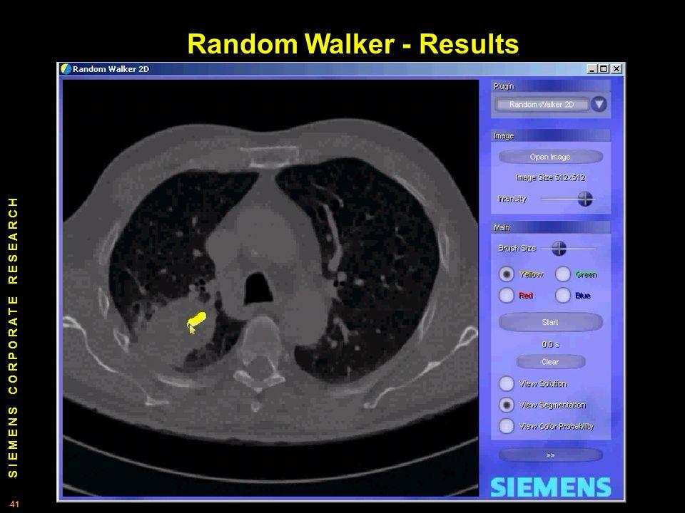 S I E M E N S C O R P O R A T E R E S E A R C H 41 Random Walker - Results