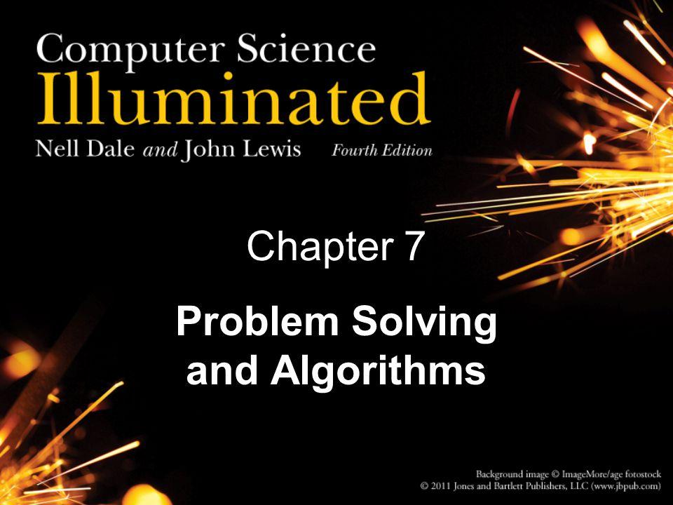 Chapter 7 Problem Solving and Algorithms