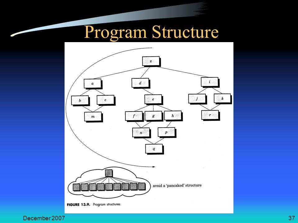December 200737 Program Structure