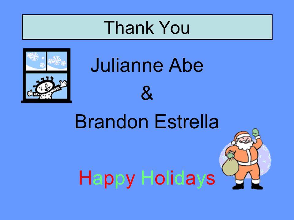 Thank You Julianne Abe & Brandon Estrella Happy HolidaysHappy Holidays