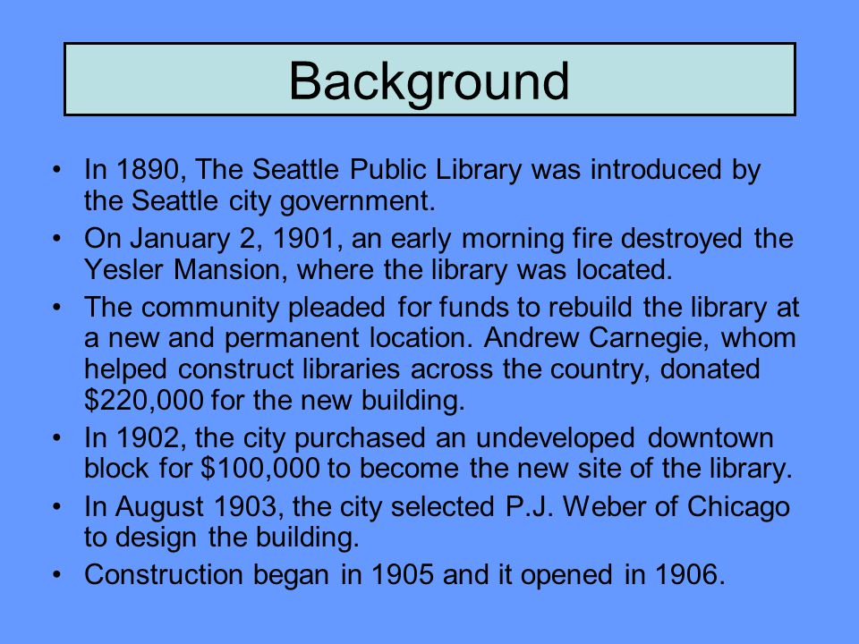 Background In 1956, the city began setting the stage for a new library to replace the unsightly and inadequate Central Library Carnegie.