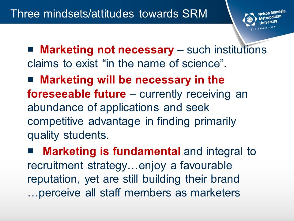 ■ Marketing not necessary – such institutions claims to exist in the name of science .
