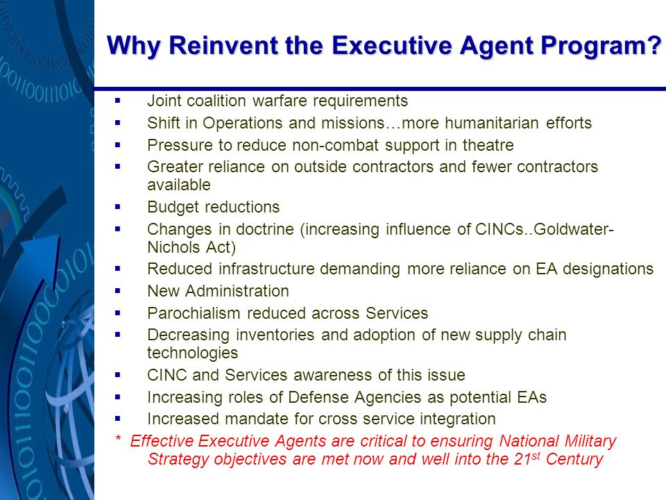 Why Reinvent the Executive Agent Program.