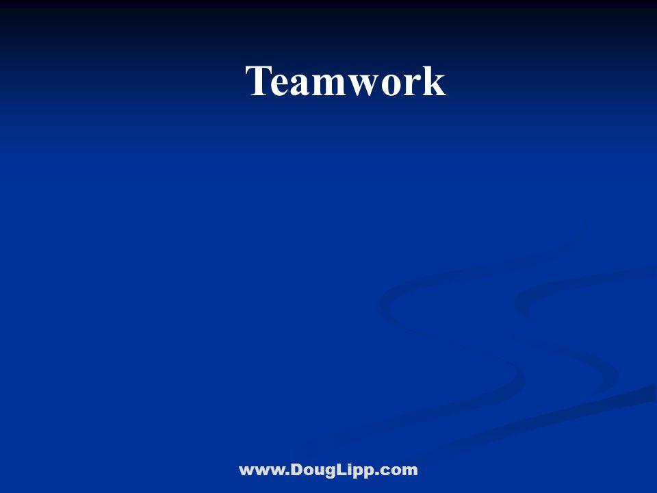 www.DougLipp.com Teamwork