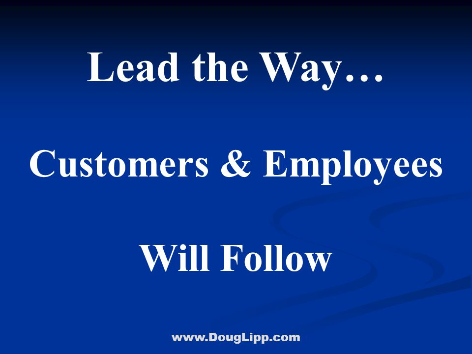 www.DougLipp.com Opportunity #1 Communicate