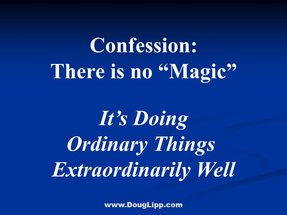 www.DougLipp.com The Challenge of Outwitting, Outplaying, and Outlasting Your Competition