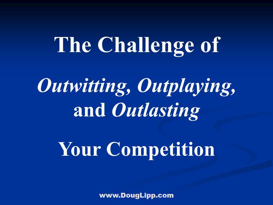 www.DougLipp.com Soooo Good Arrogance Complacency The One-Trick Pony