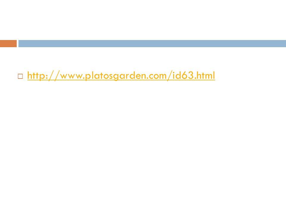  http://www.platosgarden.com/id63.html http://www.platosgarden.com/id63.html