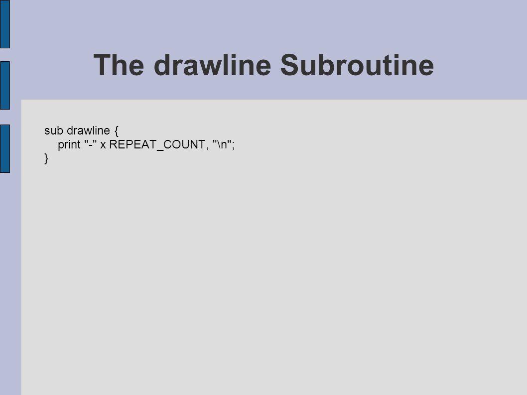 sub drawline { print
