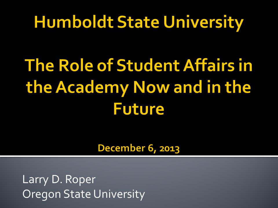 Larry D. Roper Oregon State University