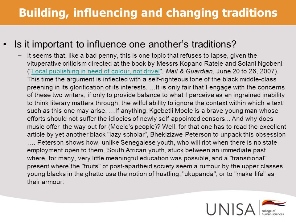 Building, influencing and changing traditions Is it important to influence one another's traditions.