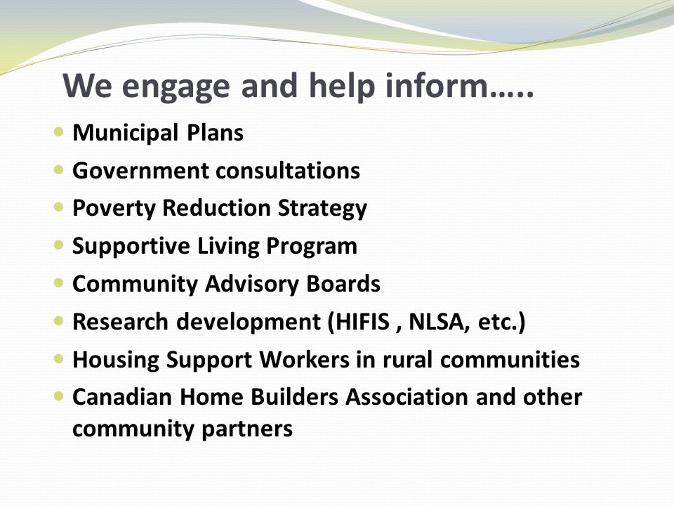 We engage and help inform…..
