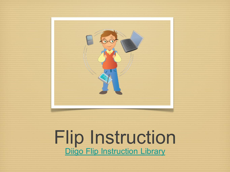 Flip Instruction Diigo Flip Instruction Library Diigo Flip Instruction Library