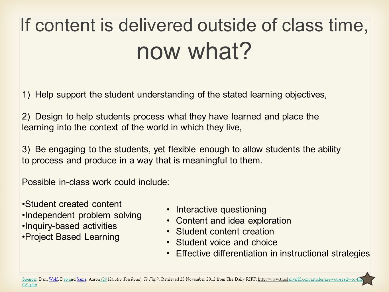 If content is delivered outside of class time, now what.