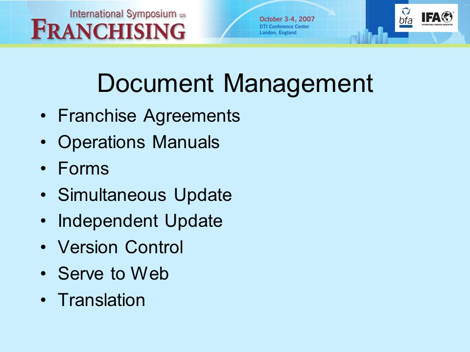 Document Management Franchise Agreements Operations Manuals Forms Simultaneous Update Independent Update Version Control Serve to Web Translation