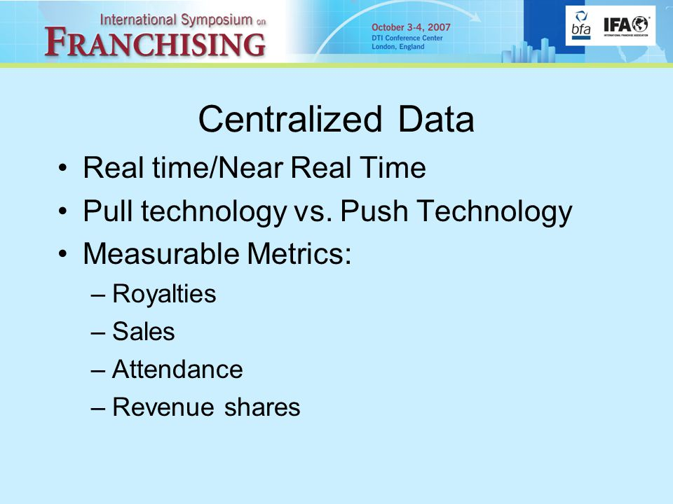 Centralized Data Real time/Near Real Time Pull technology vs.