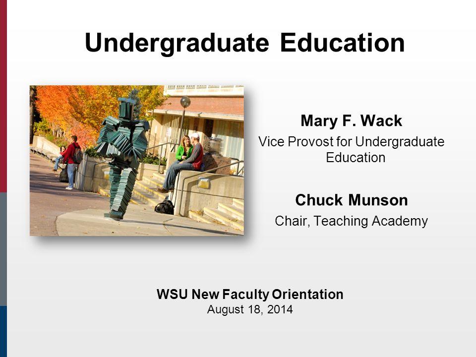 Undergraduate Education Mary F.