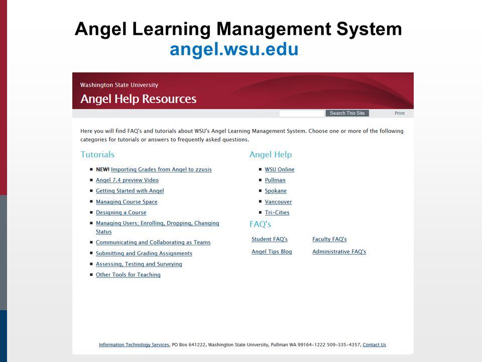 Angel Learning Management System angel.wsu.edu