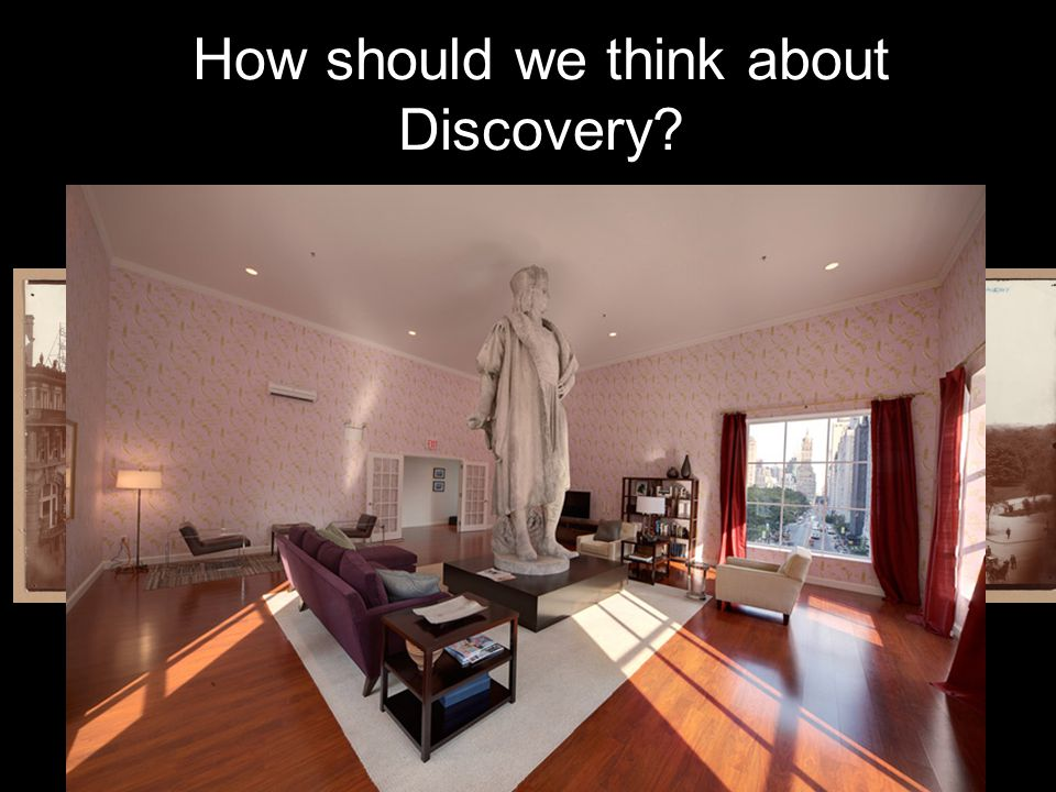 How should we think about Discovery