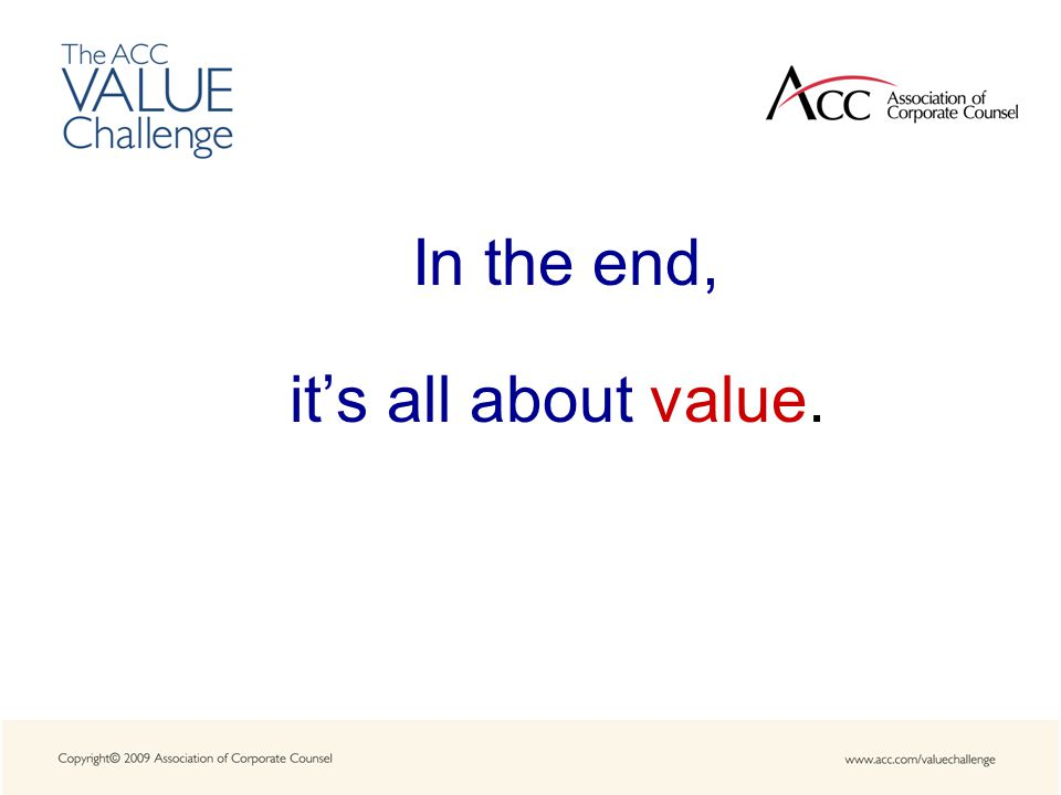 In the end, it's all about value.