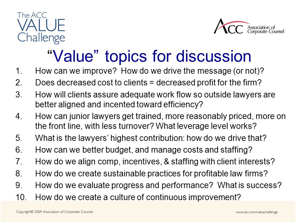 Value topics for discussion 1.How can we improve.