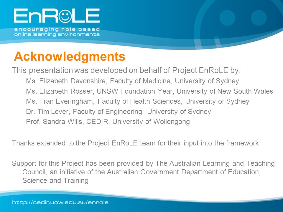 Acknowledgments This presentation was developed on behalf of Project EnRoLE by: Ms.
