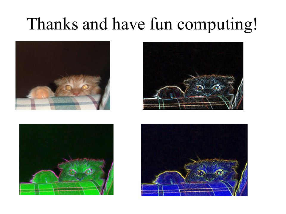 Thanks and have fun computing!