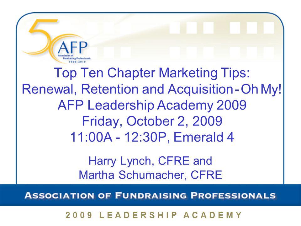 Promote Member Benefits! 2009 LEADERSHIP ACADEMY