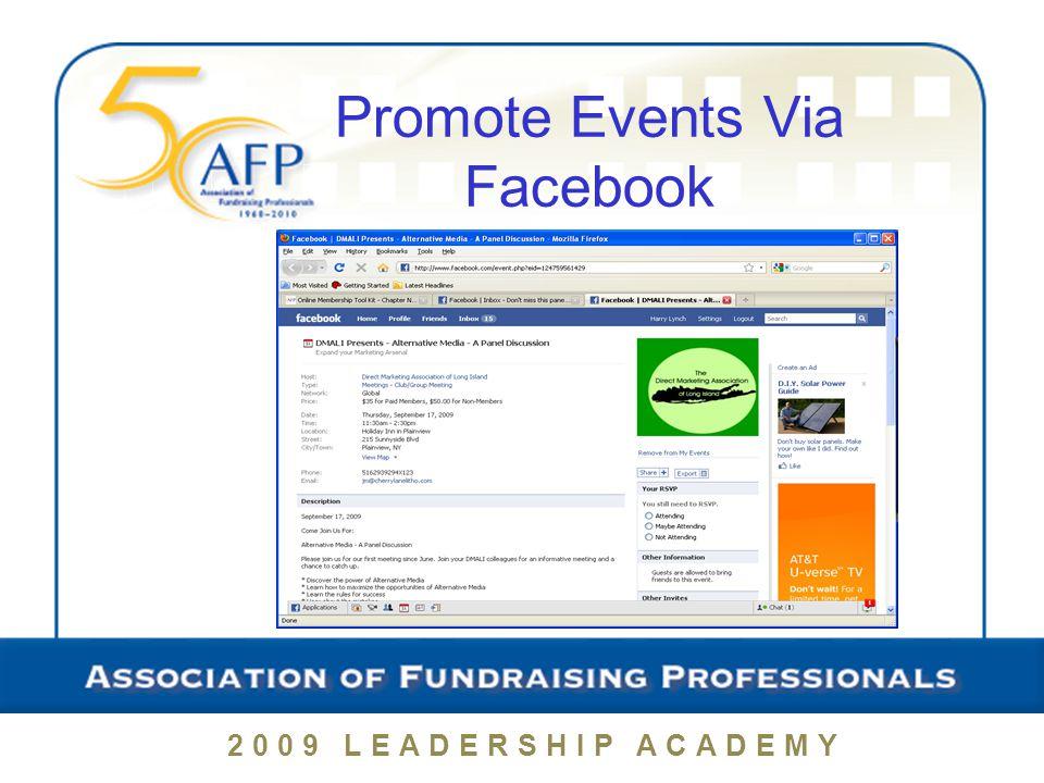 2009 LEADERSHIP ACADEMY Promote Events Via Facebook