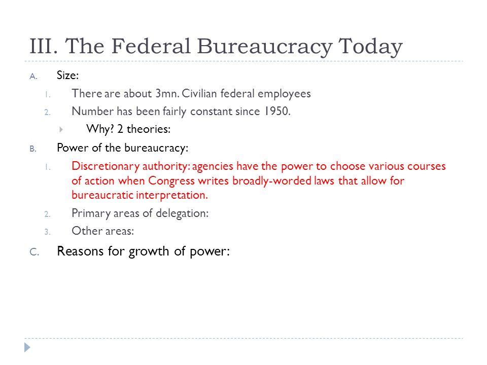 VI.Bureaucratic Pathologies A. Public Opinion B. Criticisms 1.