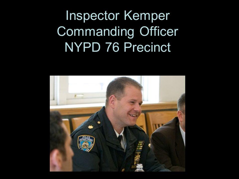 Inspector Kemper Commanding Officer NYPD 76 Precinct