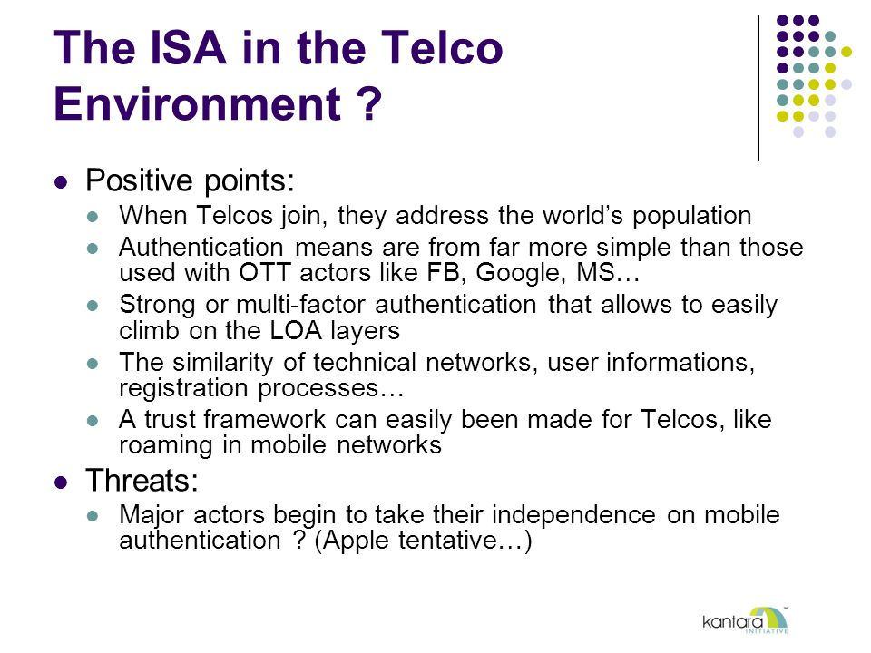 The ISA in the Telco Environment .