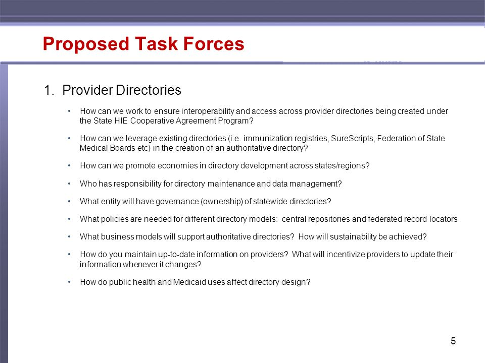 5 Proposed Task Forces 1.