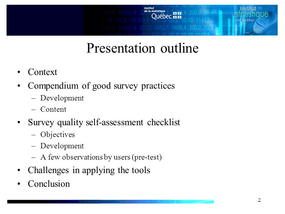 2 Presentation outline Context Compendium of good survey practices –Development –Content Survey quality self-assessment checklist –Objectives –Development –A few observations by users (pre-test) Challenges in applying the tools Conclusion