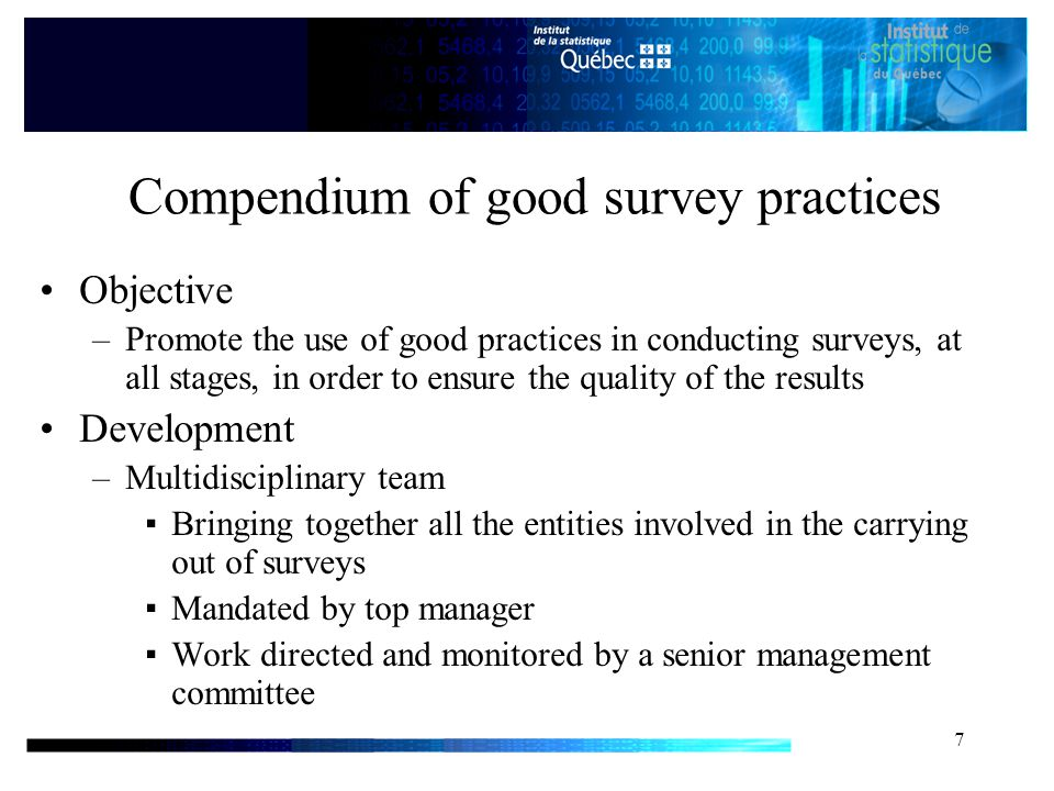 8 Compendium of good survey practices (cont.) –Inventory of reference practices  Statistics Canada, Statistics Finland...