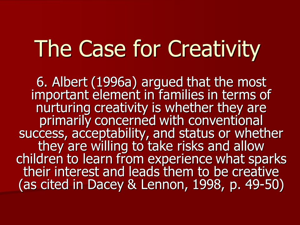 The Case for Creativity 6.