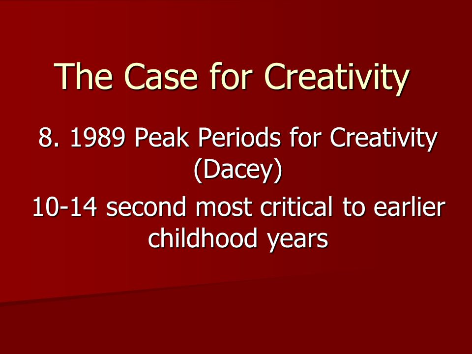 The Case for Creativity 8.