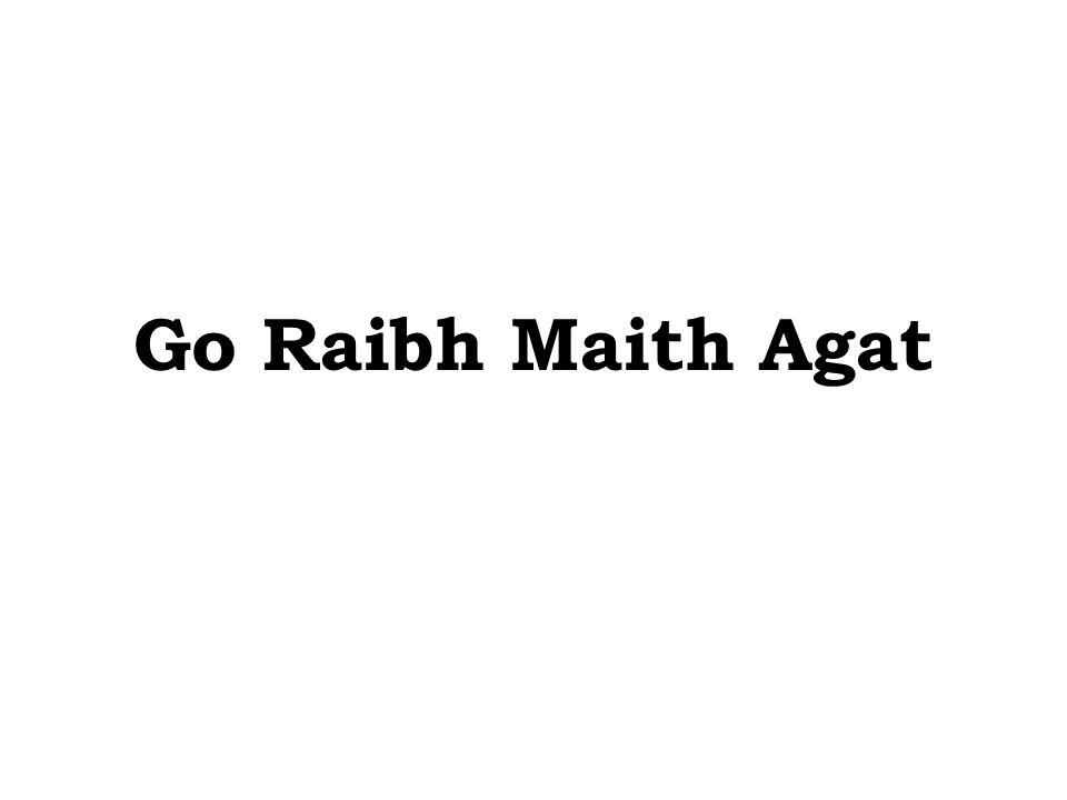 Go Raibh Maith Agat