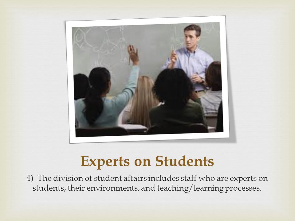 Promising Practices 5) Student affairs policies/programs are based on promising practices from the research on student learning and institution- specific assessment data.