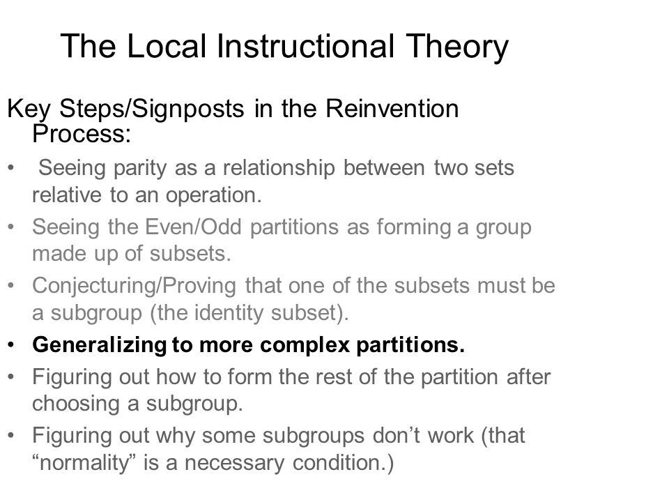 The Local Instructional Theory Key Steps/Signposts in the Reinvention Process: Seeing parity as a relationship between two sets relative to an operation.