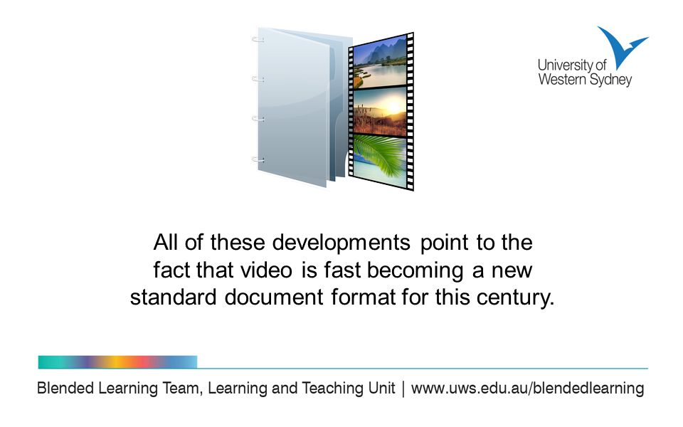 All of these developments point to the fact that video is fast becoming a new standard document format for this century.