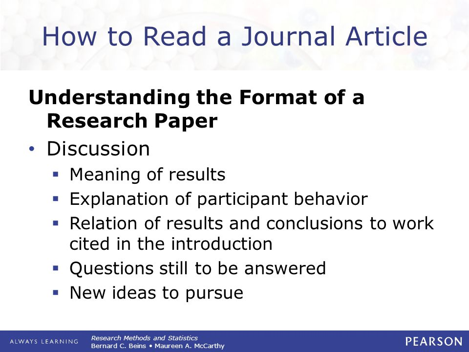 Research Methods and Statistics Bernard C. Beins Maureen A. McCarthy How to Read a Journal Article Understanding the Format of a Research Paper Discus