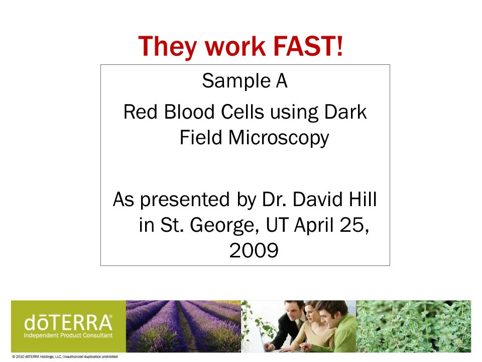They work FAST.Sample A Red Blood Cells using Dark Field Microscopy As presented by Dr.
