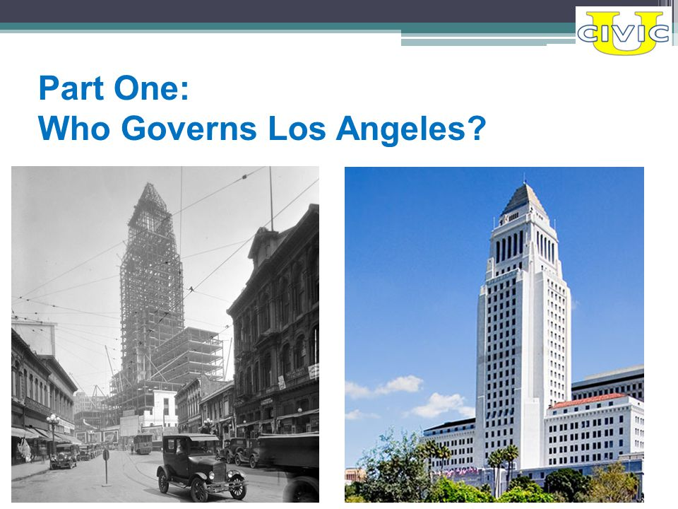 Part One: Who Governs Los Angeles