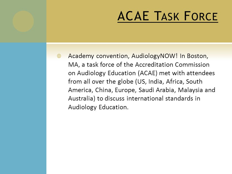 ACAE T ASK F ORCE  Academy convention, AudiologyNOW.