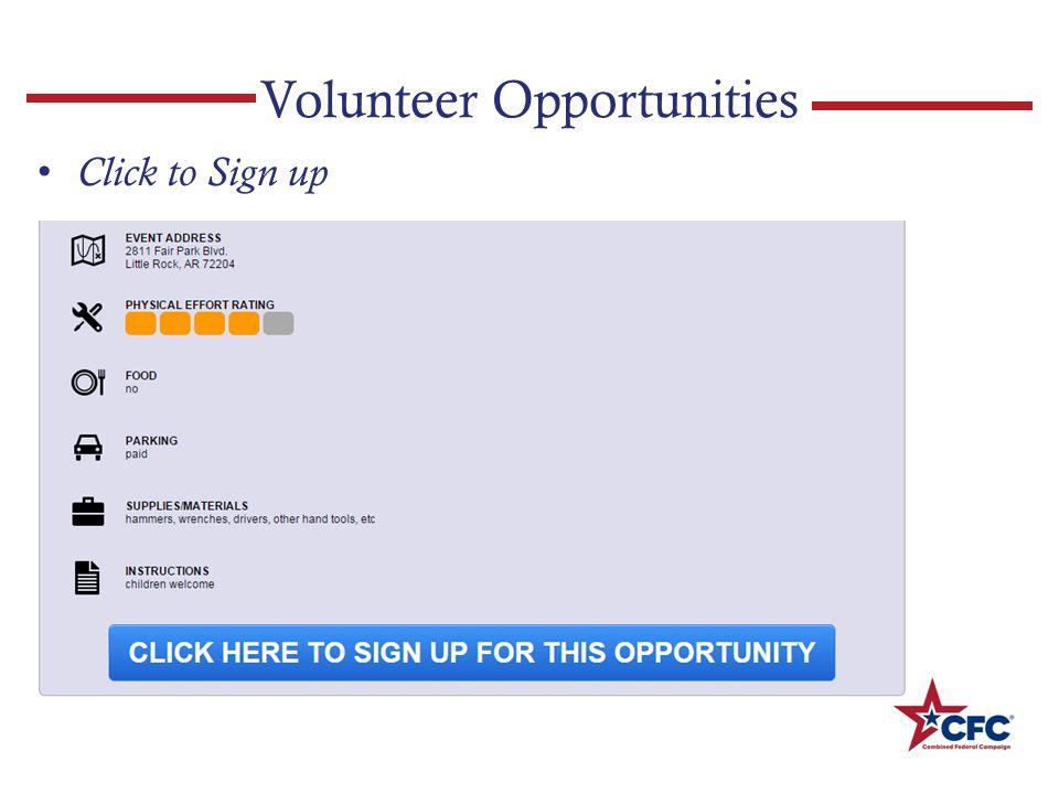 Volunteer Opportunities Click to Sign up