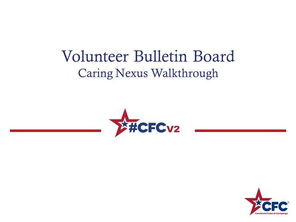 Volunteer Bulletin Board Caring Nexus Walkthrough
