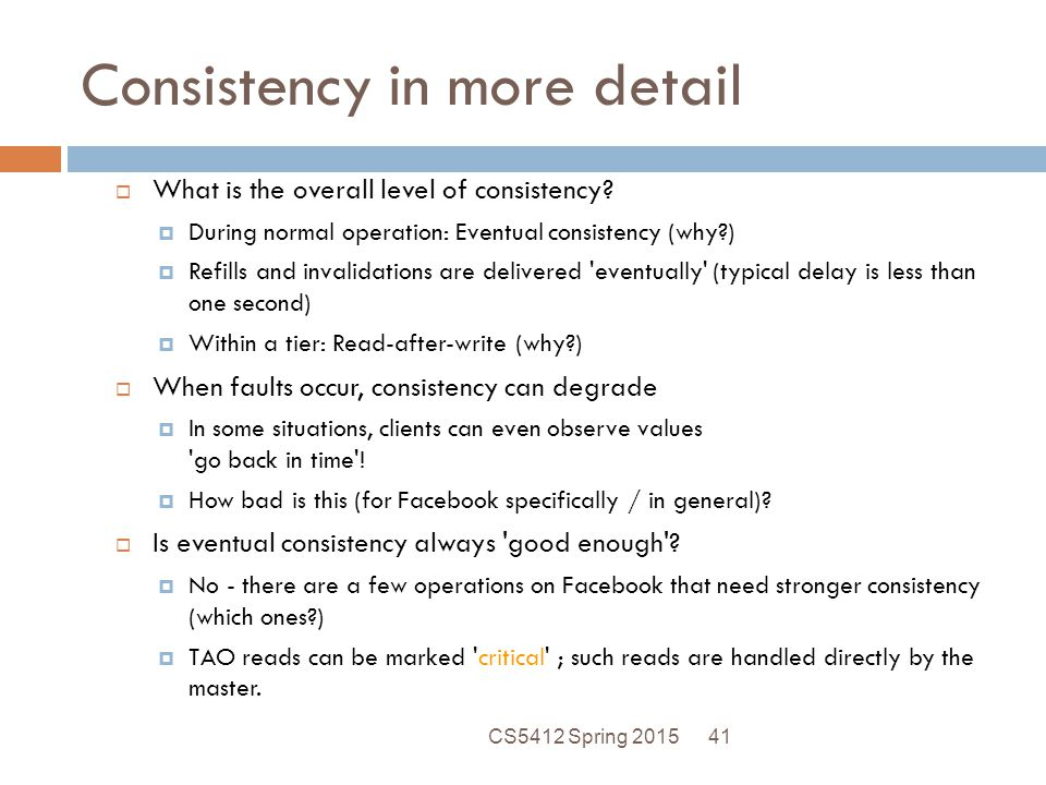 Consistency in more detail  What is the overall level of consistency.