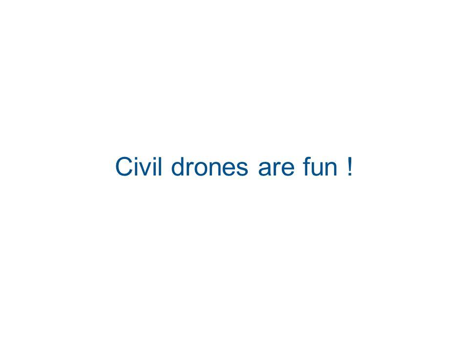 Civil drones are fun !