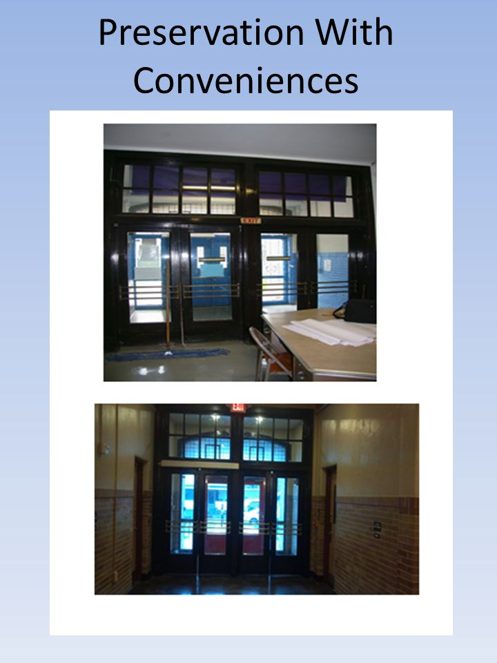 Preservation With Conveniences